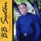 BB Seaton - Greatest Hits - Soul Beat CD
